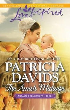 """Read """"The Amish Midwife A Fresh-Start Family Romance"""" by Patricia Davids available from Rakuten Kobo. An Unexpected Family Amish midwife Anne Stoltzfus is used to late-night visitors—but she's shocked to find reclusive bac. Books To Read, My Books, Amish Books, Book Nooks, Writing A Book, Reading Books, Free Reading, Way Of Life, Book Lists"""