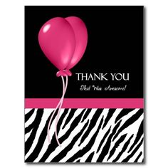 Thank You With Zebra Print and Pink Party Balloons Postcards $1.05 per postcard. http://www.zazzle.com/thank_you_with_zebra_print_and_pink_party_balloons_postcard-239632930170682798?rf=238835258815790439 #thankyoucards