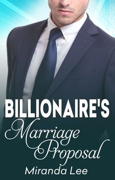 Buy The Billionaire's Marriage Proposal by Miranda Lee and Read this Book on Kobo's Free Apps. Discover Kobo's Vast Collection of Ebooks and Audiobooks Today - Over 4 Million Titles! Free Romance Books, My Romance, Romance Novels, Marriage Proposals, Wedding Proposals, Wedding Poses, Wedding Ideas, Proposal Photos, Proposal Ideas