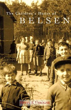 The Children's House of Belsen:    The Children's House of Belsen by Hetty Verolme 4.19 of 5 stars 4.19  ·  rating details  Hetty's family was torn apart following the 1940 German Invasion of the Netherlands . . . separated from their parents, Hetty and her brothers were sent to the 'Children's House' in Belsen Concentration Camp. As one of the eldest Hetty became the 'Little Mother' helping to care not only for her siblings but the other children as well. (Also see the movie Lore.)  312…