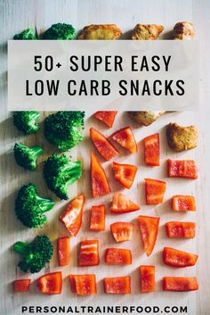 Personal Trainer Food Blog: 50+ Super Easy Low Carb Snacks @PTrainerFood