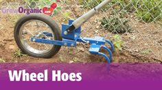 Tricia introduces wheel hoes, an environmentally friendly alternative to herbicides, and fossil fuel driven tractors. Tricia demonstrates the features of Gla...