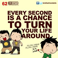 """#062 Ahmad Says: """"Every second is a chance to turn your life around."""""""