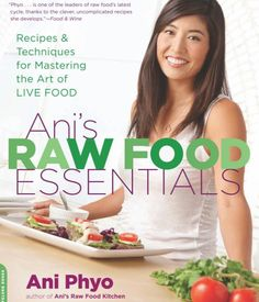 Want to go #raw, but not sure how to start? Ani's Raw Food Essentials offers easy transitional recipes–using the equipment you already have in your kitchen