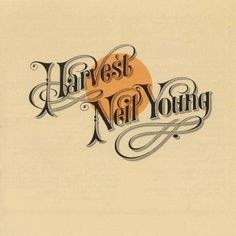 "Neil Young ""Harvest""  (1972)"