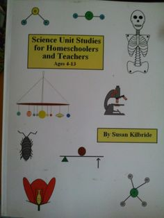 "Science Unit Studies for Homeschoolers & Teachers ""Multiple science units in one easy place"""