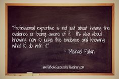 Great quote from Michael Fullan!