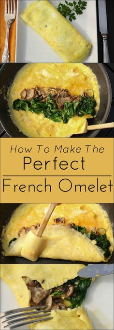 to Make a Perfect French Omelet How to make the perfect French omelet. Gluten free and low-carb.How to make the perfect French omelet. Gluten free and low-carb. Breakfast And Brunch, Diet Breakfast, Breakfast Dishes, Breakfast Omelette, Egg Recipes For Breakfast, Breakfast Muffins, Breakfast Spinach, French Omelette, Egg Recipes For Dinner