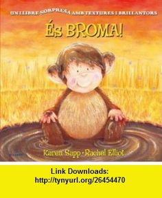 Es Broma! (Spanish Edition) (9788496939486) Karen Sapp, Rachel Elliot , ISBN-10: 8496939480  , ISBN-13: 978-8496939486 ,  , tutorials , pdf , ebook , torrent , downloads , rapidshare , filesonic , hotfile , megaupload , fileserve