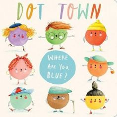"""When Blue Dot is running late, his whereabouts get caught up in a hilarious chain of miscommunication. Blue Dot is on his way. Blue Dot has joined the ballet?"""" """"Wait no—he said he'd be here soon."""" """"Why did Blue Dot go to the. Toddler Books, Childrens Books, Teen Books, International Dot Day, Arts Ed, Electronic Gifts, Elementary Art, Read Aloud, Famous Artists"""