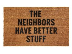 Awesome doormat: http://www.walletburn.com/Better-Stuff-Doormat_494.html  #shopping #homeware #doormat