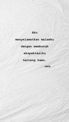 Story Quotes, Mood Quotes, Life Quotes, Cinta Quotes, Wattpad Quotes, Quotes Galau, Broken Quotes, Reminder Quotes, Simple Quotes