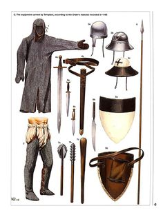The equipment carried by Templars, according to the Order's statutes recorded in 1165