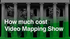 """We decided that it makes sense to write an article answering the question: """"How much video mapping projection show costs?"""" since sometimes we get  a lot of requests to  create a video show for clients."""