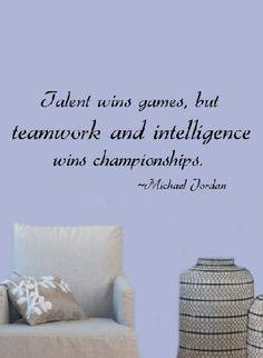 Talent wins games, but teamwork and intelligence wins championships. -Michael Jordan #ACN #teamwork