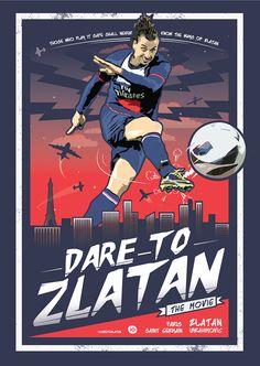 'Dare To Zlatan' Movie Poster by Kieran Carroll, via Behance #soccer #poster