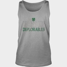 Drink Up Deplorables St Pattys Day Shirt, Order HERE ==> https://www.sunfrog.com/Holidays/114158073-436003696.html?58114, Please tag & share with your friends who would love it, ginger lynn, ginger root, ginger men #pets, #gardening, #geek  #redhead quotes relationships, #redhead quotes red hair, redhead quotes crazy, redhead sayings hair colors   #redhead #entertainment #ginger #food #drink #gardening #geek #hair #beauty #health #fitness #history