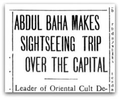 'Abdu'l-Bahá Makes Sightseeing Trip over the Capital