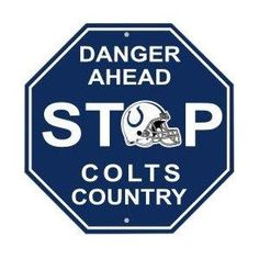 Indianapolis Colts NFL Stop Sign