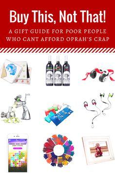 We've reached that time of year where I peruse Oprah's Favorite Things... #Humor #Christmas #GiftGuide #OprahsFavoriteThings