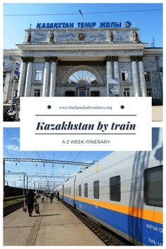 Kazakhstan by train: a 2 week itinerary - Backpack Adventures Travel Guides, Travel Tips, Travel Hacks, Travel Packing, Travel Essentials, Europe Packing, Travel Checklist, Budget Travel, Places To Travel