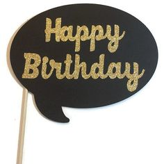 Photo Booth Props Happy Birthday Word Bubble by CraftingbyDenise