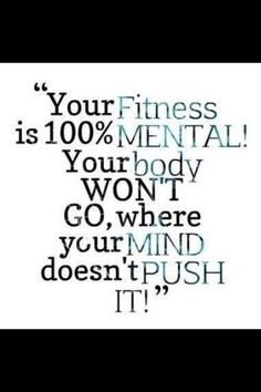 So true - you need to mentally push through. You will want to quit before your body does. Keep going!