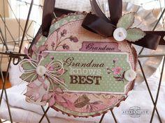 Grandma Knows Best Home Decor by Authentique Paper Design Team Member Audrey Pettit