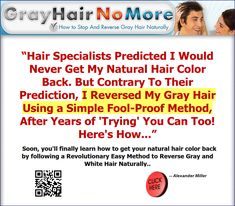 Gray Hair No More™ is a digital program that teaches you how to reverse your gray or white hair naturally - and uncover your natural color back. Gray Hair, White Hair, Hair No More, Stay Young, Instant Access, Natural Hair Styles, Hair Color, Teaching, Digital