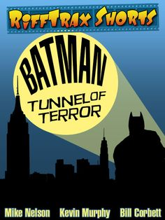 Poster I designed for Pt. 2 of the Batman series: Batman - Tunnel of Terror!  Now available on #RiffTrax www.rifftrax.com #rifftrax #jasonmartian #batman
