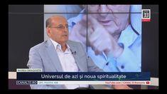 Universul de azi și noua spiritualitate, cu Prof. Dumitru Constantin Dulcan