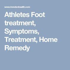 Athletes Foot treatment, Symptoms, Treatment, Home Remedy