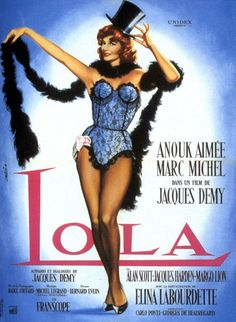 Lola , Jacques Demy, 1 9 6 1.