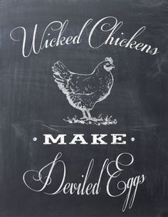 This would be wicked cute for mom & dad! 5 Favorite Printables including this Wicked Chickens make Deviled Eggs Printable for your kitchen! Chalk It Up, Chalk Art, Wicked Chicken, Galo, Kitchen Art, Kitchen Quotes, Funny Kitchen, Rooster Kitchen, Kitchen Walls