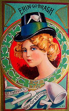 St. Patrick's Day - garden proverbs, strange historical facts, charming vintage cards