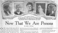 """Person's Case women were not considered """"persons"""" under the British North America Act The Famous Five: Emily Murphy, Irene Marryat Parlby, Nellie Mooney McClung, Louise Crummy McKinney and Henrietta Muir Edwards. British North America, The Famous Five, Farm Women, Canadian History, Canadian Law, The Valiant, Right To Vote, Newspaper Headlines, Working Woman"""