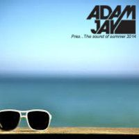 Adam Jay Pres The Sound Of Summer 2014 by Adam jay on SoundCloud