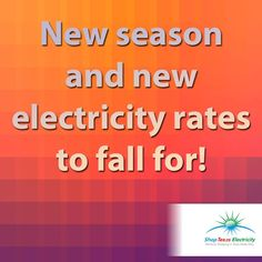 New Season and New Texas Electricity Rates to Fall For!.