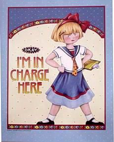 Mary Engelbreit I'm In Charge (teachers)