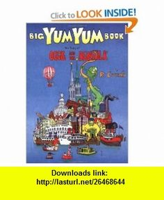 Big Yum Yum Book The Story of Oggie and the Beanstalk (9780943389196) R. Crumb , ISBN-10: 0943389194  , ISBN-13: 978-0943389196 ,  , tutorials , pdf , ebook , torrent , downloads , rapidshare , filesonic , hotfile , megaupload , fileserve