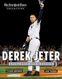Derek Jeter: Excellence and Elegance...  11/14