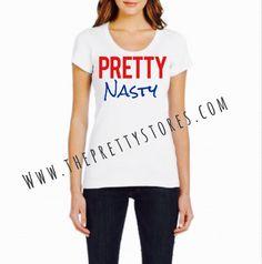 Pretty Nasty Tee 💁🏼