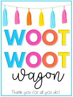 Woot Woot Wagon Treat Sign by Stephanie McConnell of Principal Principles Teacher Morale, Staff Morale, Employee Appreciation Gifts, Teacher Appreciation Week, Employee Gifts, Pta School, School Counseling, School Stuff, Staff Motivation