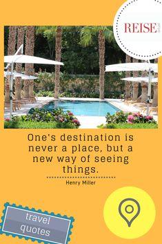 #travelquotes #reiseaktuell #travel #brac #quote #summer #orange #palm #pool #henrymiller #garden #vacation #urlaub #reise #destination Henry Miller, Ways Of Seeing, Travel Quotes, Orange, Places, Summer, Vacations, Traveling, Lugares