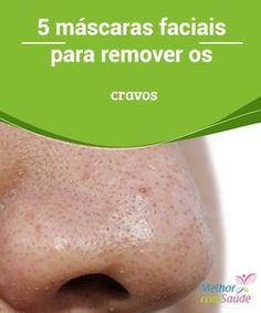 5 #máscaras faciais para remover os cravos Os #cravos são pequenos pontos de #gorduraque aparecem na pele devido à #obstrução dos #poros. Conheça cinco máscaras naturais para removê-los.