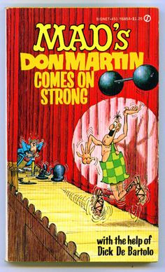 Mad's Don Martin Comes On Strong 1971