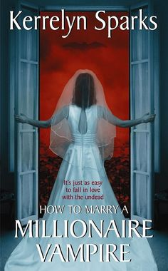 For a spooky read this October: How to Marry a Millionaire Vampire
