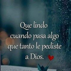 Bible Verses Quotes, Life Quotes, Poetry Quotes, Jesus Is Lord, God First, Sweet Quotes, Spanish Quotes, Quotes About God, Dear God