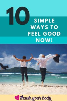 These 10 simple tricks will make you feel good about yourself whether you need a pick-me-up in the morning, or maybe during pregnancy, natural self-love is good for the soul. Thank Your Body want to help you feel good now, so check out their post and discover these quick and easy ways to feeling fabulous. #waystofeelgood #feelinggood #howtofeelgood #simplewaystofeelgood