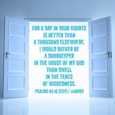 #Psalms 84:10 #ESV #MASDETIenmi #Verse #Bible #Word #God